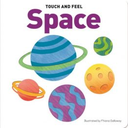 Touch and Feel Board Book Space