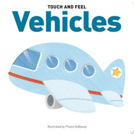 Touch and Feel Board Book Vehicles