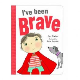 I've Been Brave Picture Book