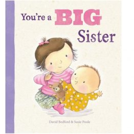 You're a Big Sister Picture Book