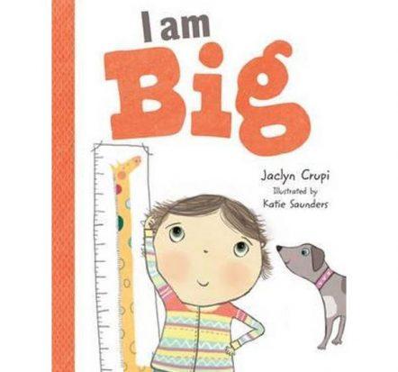 I Am Big Picture Book