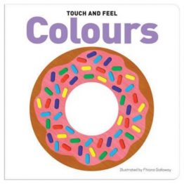 Touch and Feel Board Book Colours